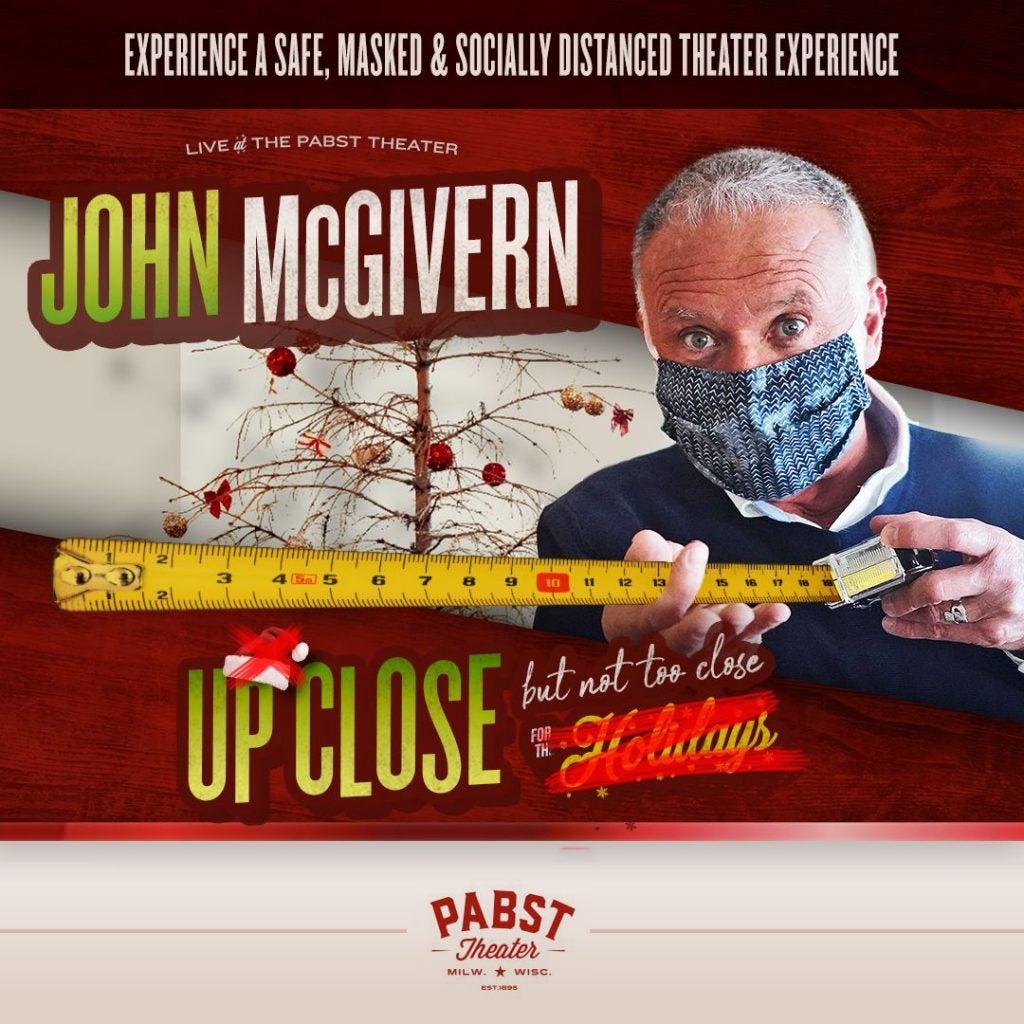 More Info for UP CLOSE (But Not Too Close) with John McGivern