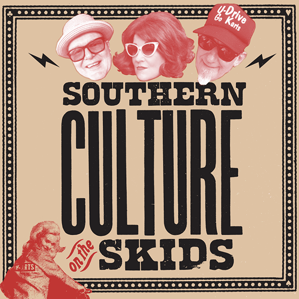 More Info for Southern Culture on The Skids