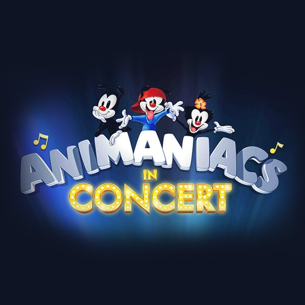 More Info for Animaniacs - In Concert