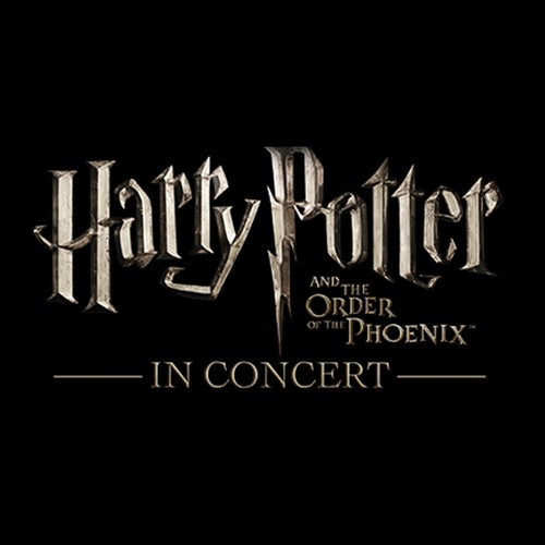 More Info for Harry Potter and The Order of The Phoenix™ in Concert