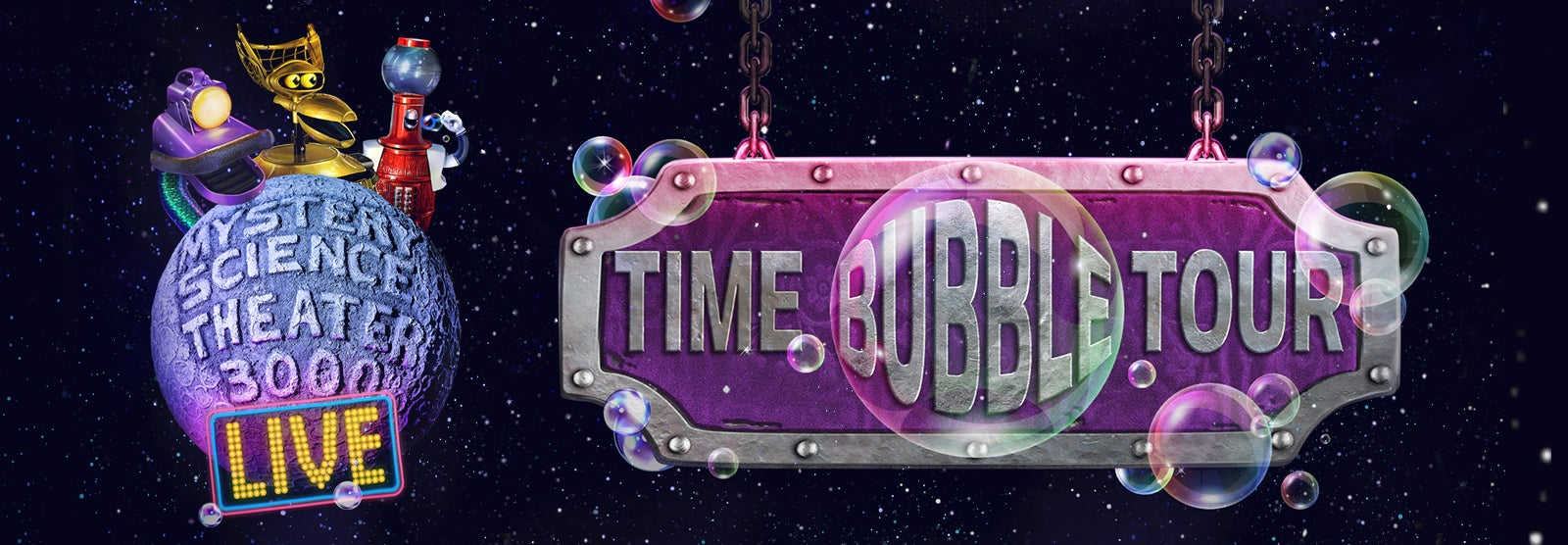 Mystery Science Theater 3000 (MST3K) LIVE: Time Bubble Tour