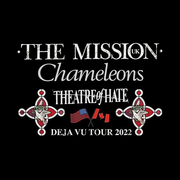 More Info for The Mission (UK) / Chameleons / Theatre of Hate