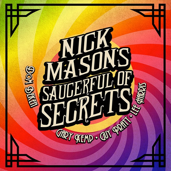 More Info for Nick Mason's Saucerful of Secrets
