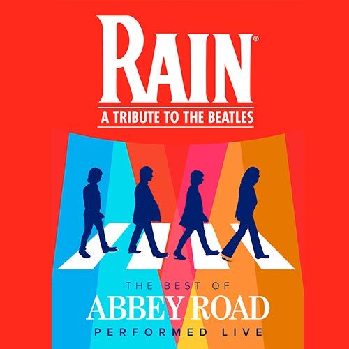 More Info for RAIN - A Tribute to the Beatles
