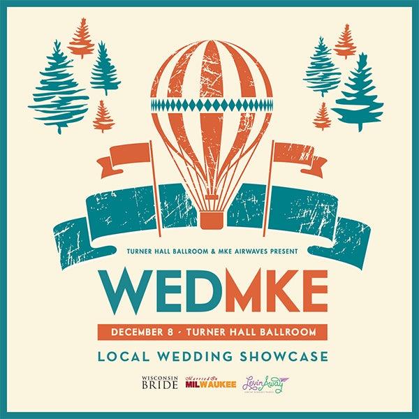 More Info for WEDMKE