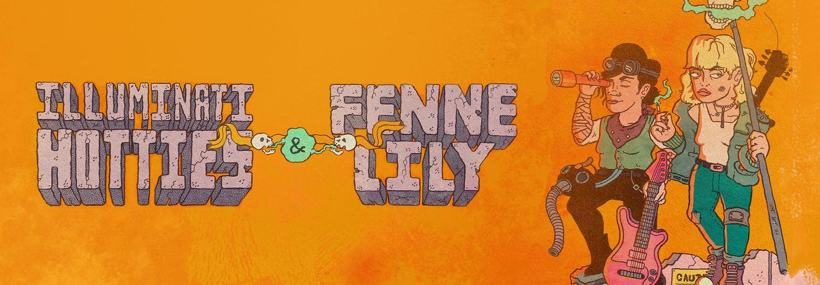 Illuminati Hotties & Fenne Lily
