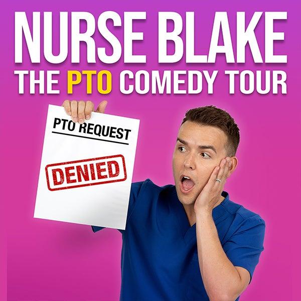 More Info for Nurse Blake